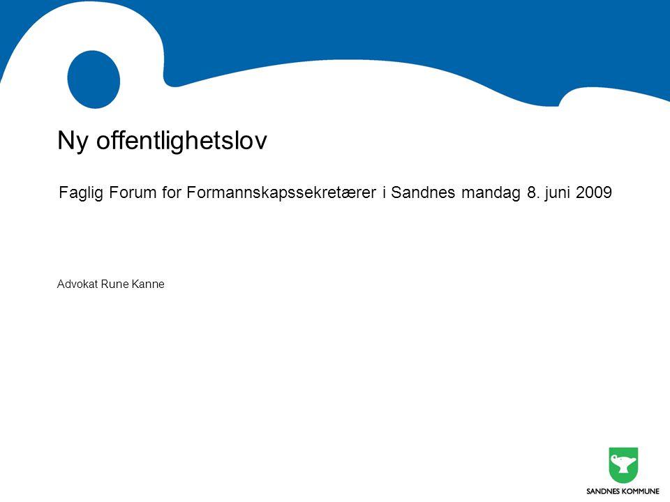 Faglig Forum for Formannskapssekretærer i Sandnes mandag 8. juni 2009