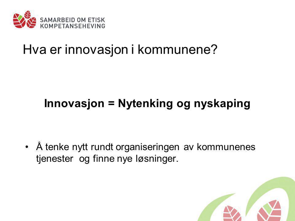 Hva er innovasjon i kommunene
