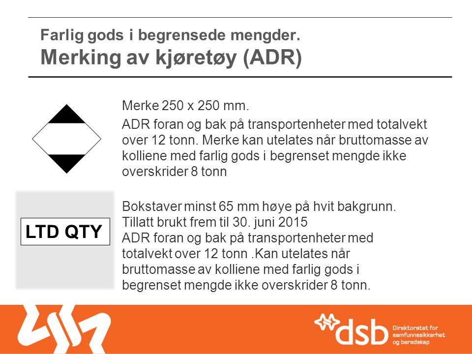 Farlig gods i begrensede mengder. Merking av kjøretøy (ADR)