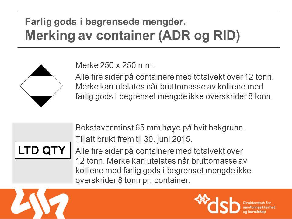Farlig gods i begrensede mengder. Merking av container (ADR og RID)