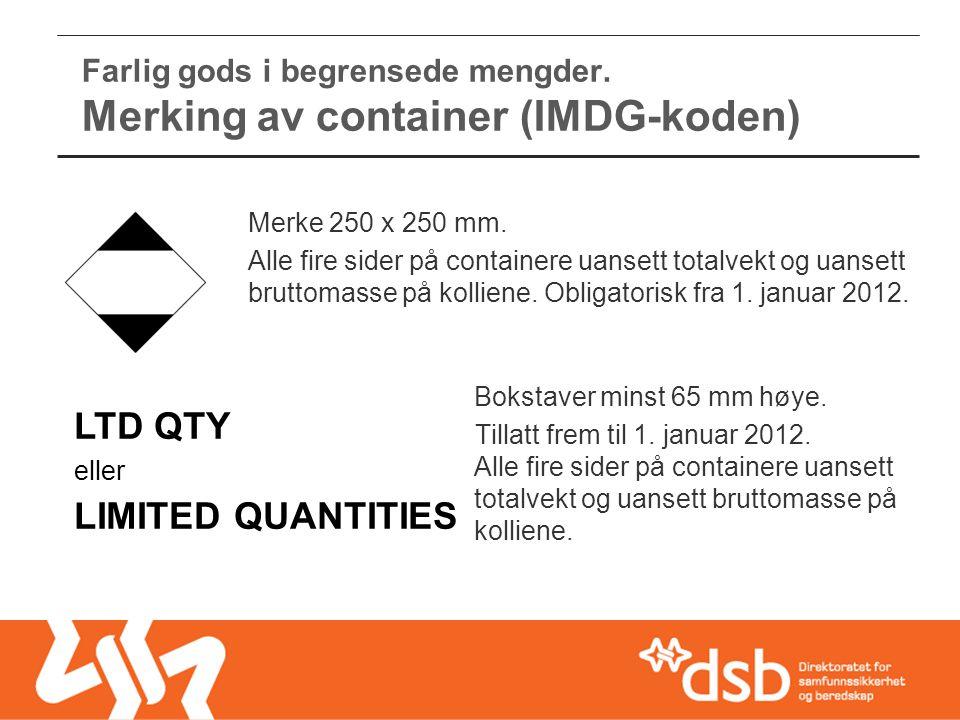 Farlig gods i begrensede mengder. Merking av container (IMDG-koden)