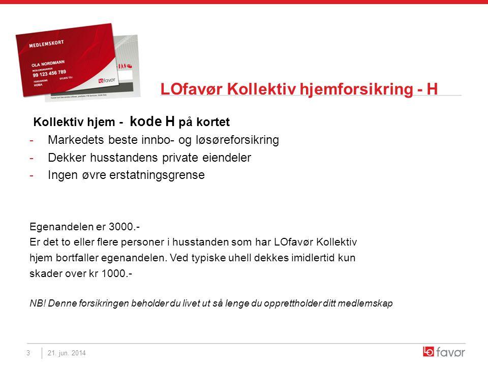LOfavør Kollektiv hjemforsikring - H