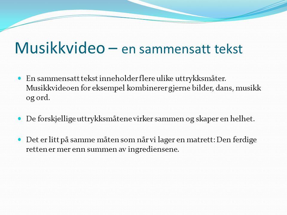 Musikkvideo – en sammensatt tekst