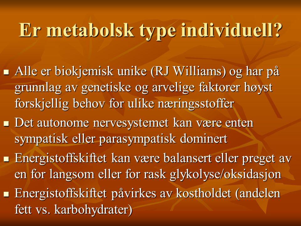 Er metabolsk type individuell