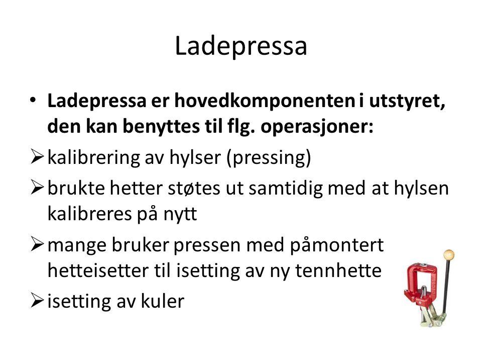 Ladepressa Ladepressa er hovedkomponenten i utstyret, den kan benyttes til flg. operasjoner: kalibrering av hylser (pressing)