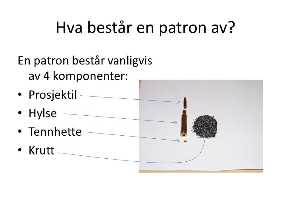 Hva består en patron av En patron består vanligvis av 4 komponenter: