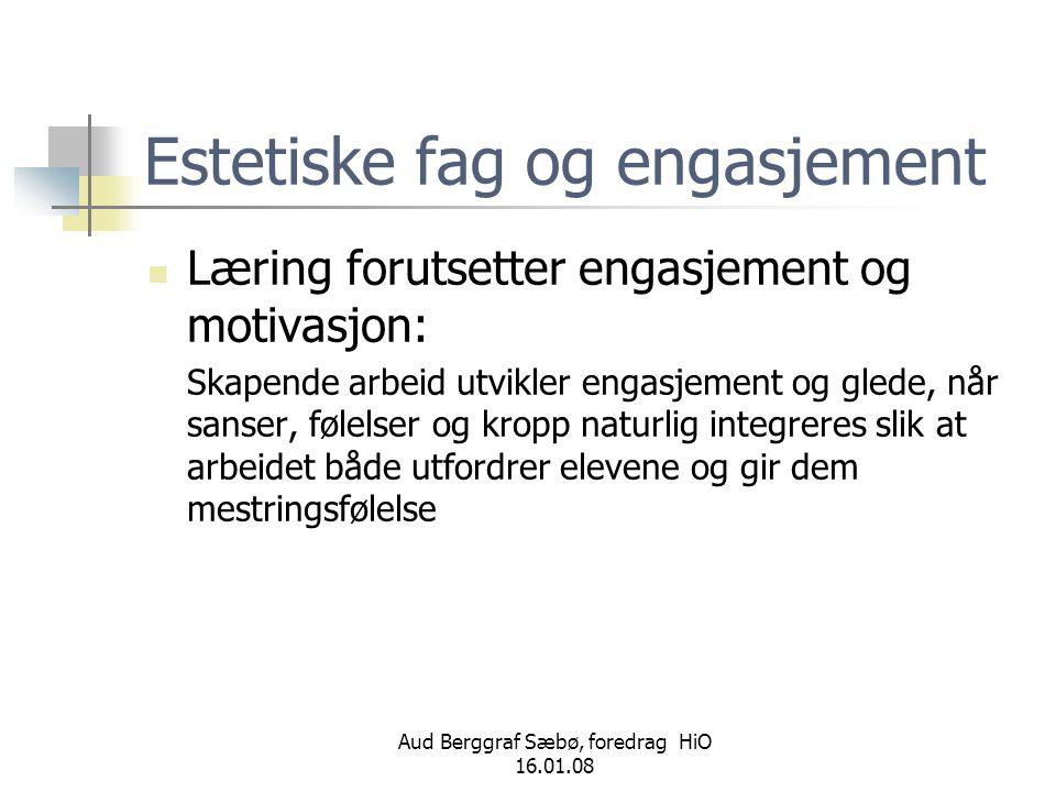 Estetiske fag og engasjement