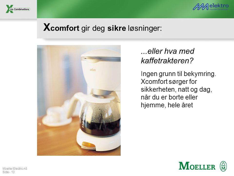 Xcomfort gir deg sikre løsninger: