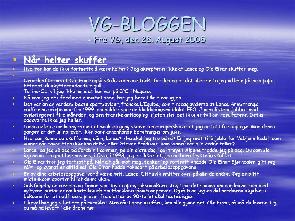 VG-BLOGGEN - Fra VG, den 28. August 2005
