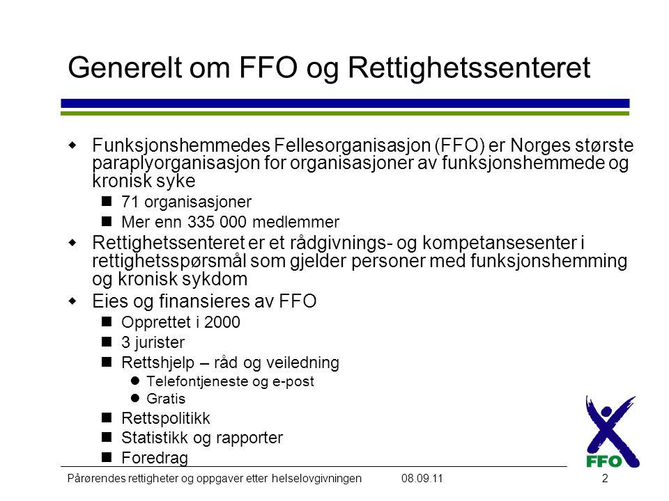 Generelt om FFO og Rettighetssenteret