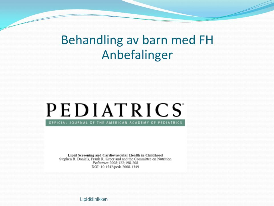 Behandling av barn med FH Anbefalinger