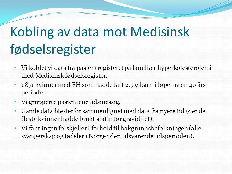 Kobling av data mot Medisinsk fødselsregister