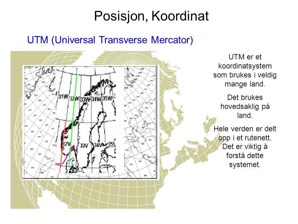 Posisjon, Koordinat UTM (Universal Transverse Mercator)