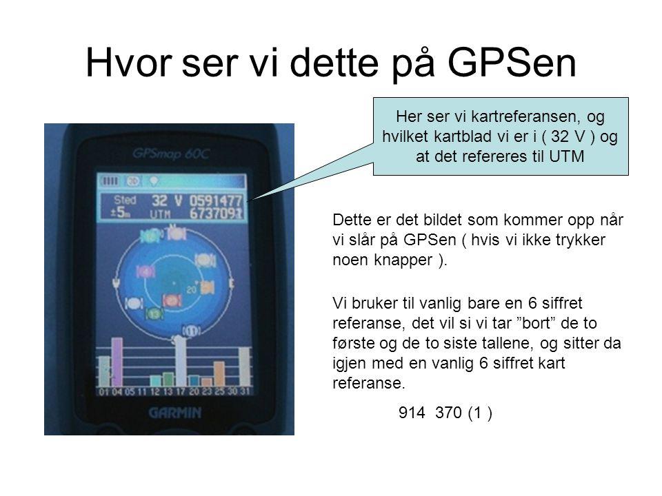 Hvor ser vi dette på GPSen