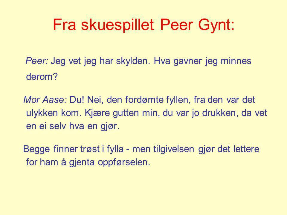 Fra skuespillet Peer Gynt: