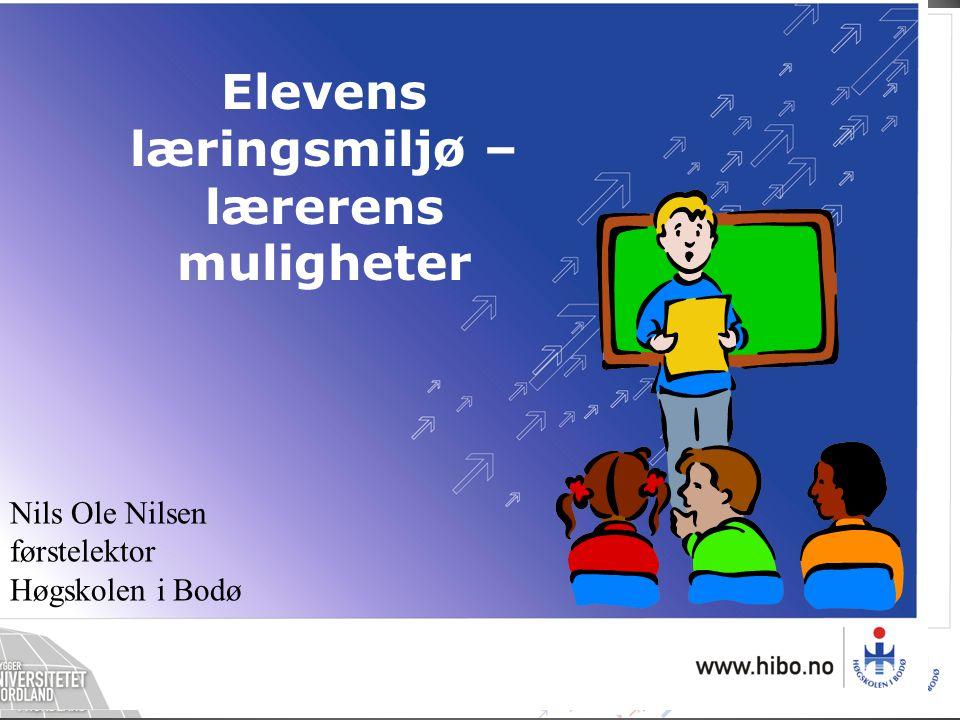 Elevens læringsmiljø – lærerens muligheter