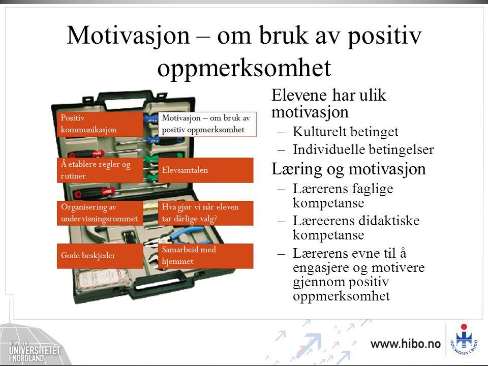 Motivasjon – om bruk av positiv oppmerksomhet
