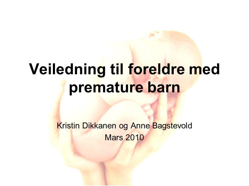 Veiledning til foreldre med premature barn