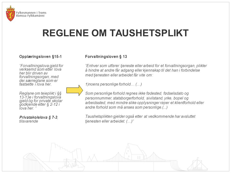 REGLENE OM TAUSHETSPLIKT
