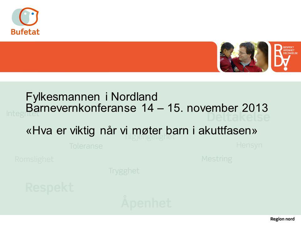 Fylkesmannen i Nordland Barnevernkonferanse 14 – 15