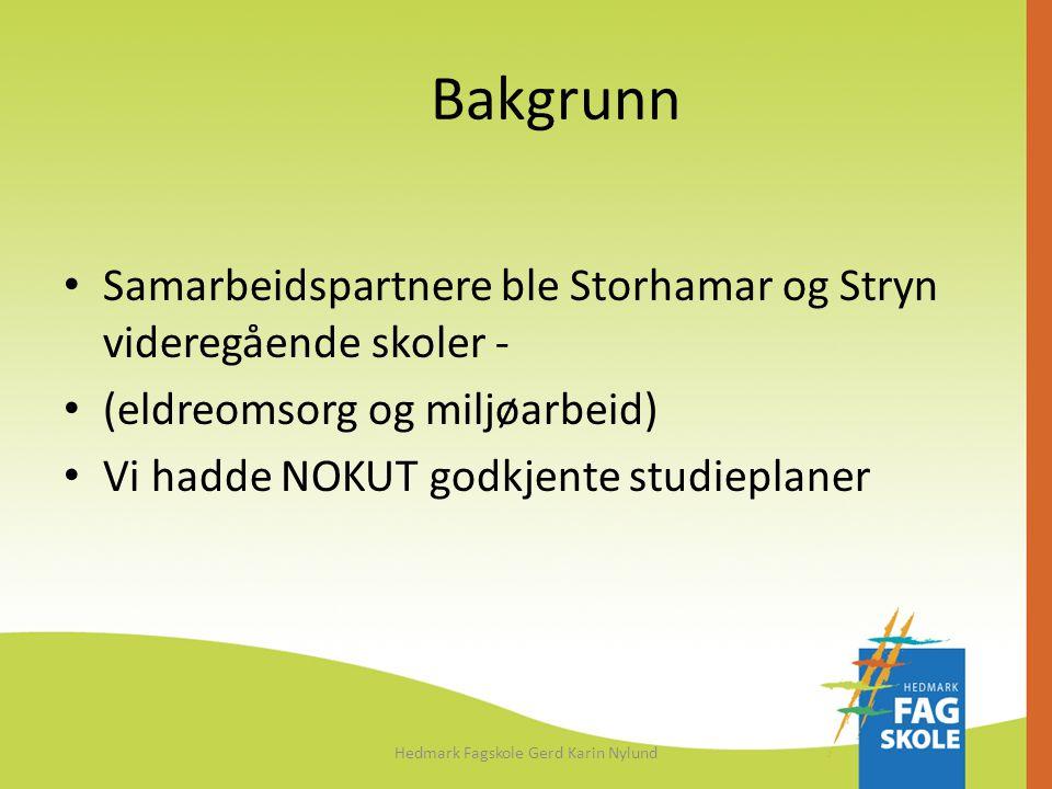 Hedmark Fagskole Gerd Karin Nylund