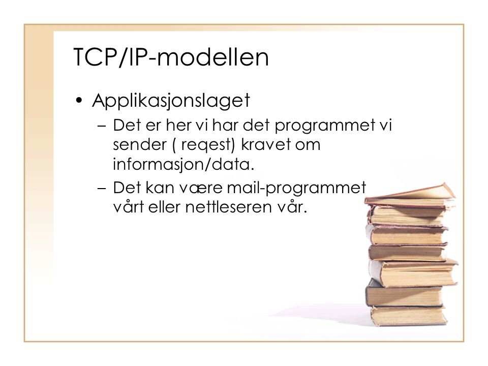 TCP/IP-modellen Applikasjonslaget