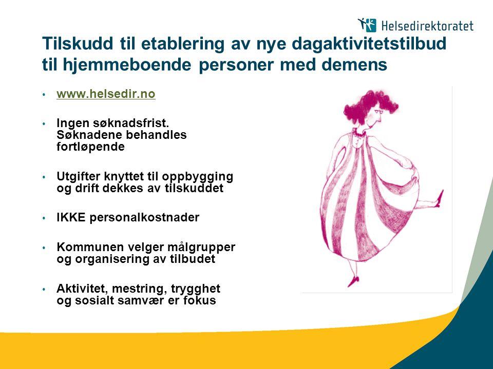 Tilskudd til etablering av nye dagaktivitetstilbud til hjemmeboende personer med demens