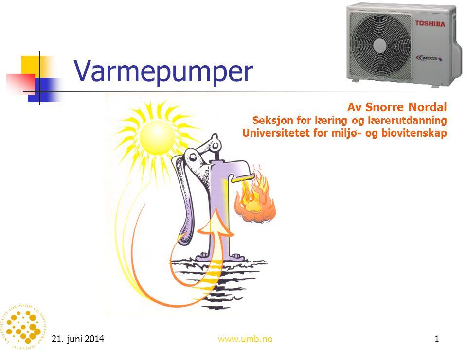 Varmepumper Av Snorre Nordal Seksjon for læring og lærerutdanning