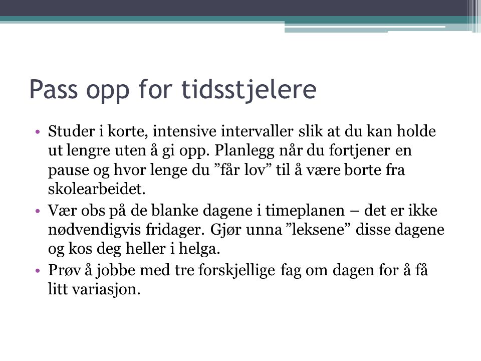 Pass opp for tidsstjelere
