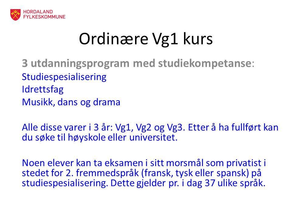 Ordinære Vg1 kurs 3 utdanningsprogram med studiekompetanse: