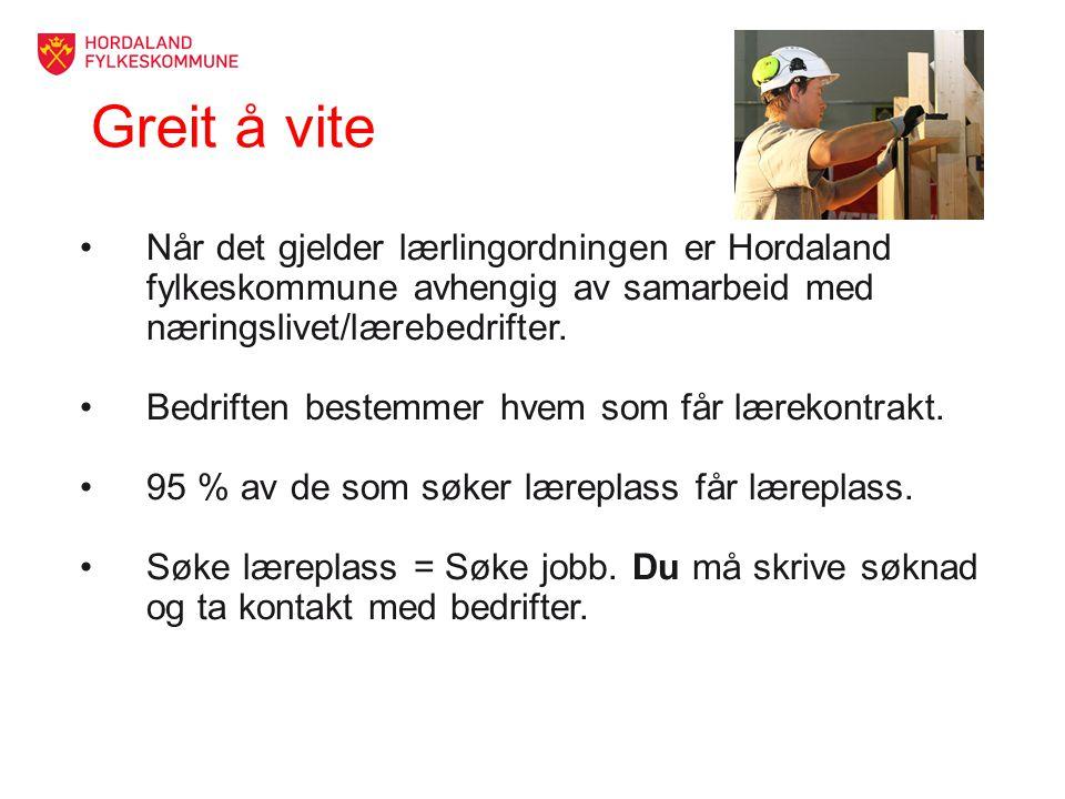 Greit å vite Når det gjelder lærlingordningen er Hordaland fylkeskommune avhengig av samarbeid med næringslivet/lærebedrifter.