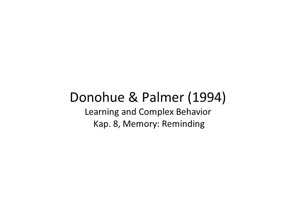 Donohue & Palmer (1994) Learning and Complex Behavior Kap