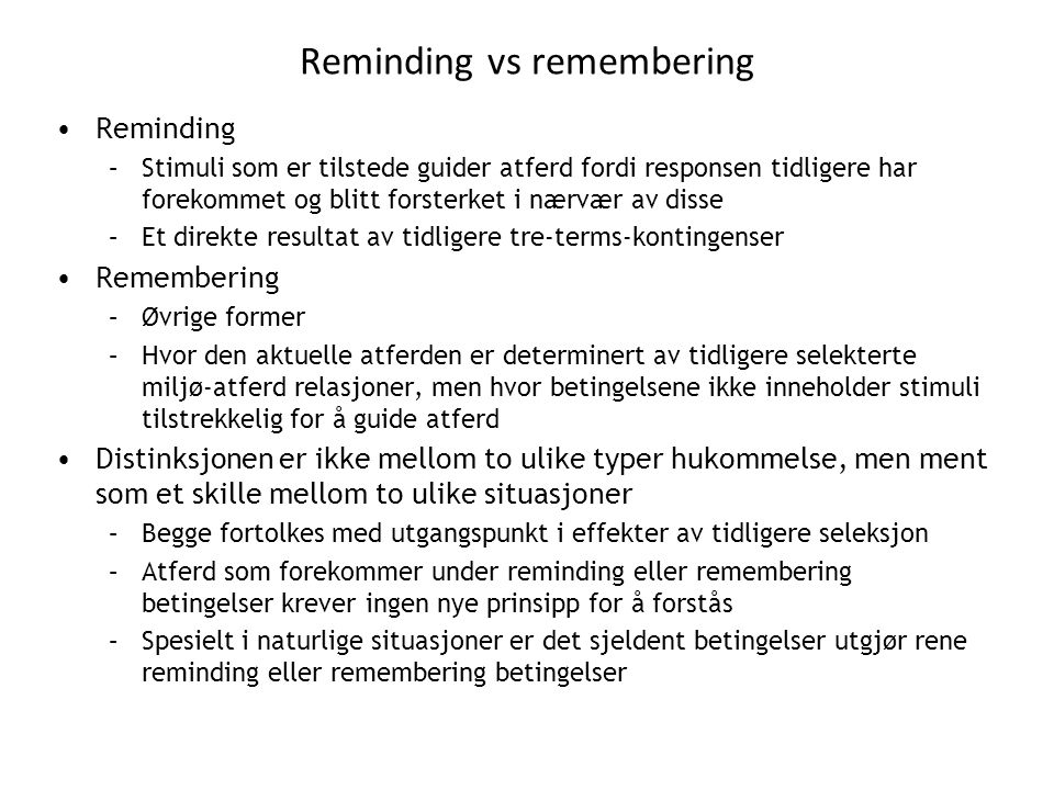 Reminding vs remembering