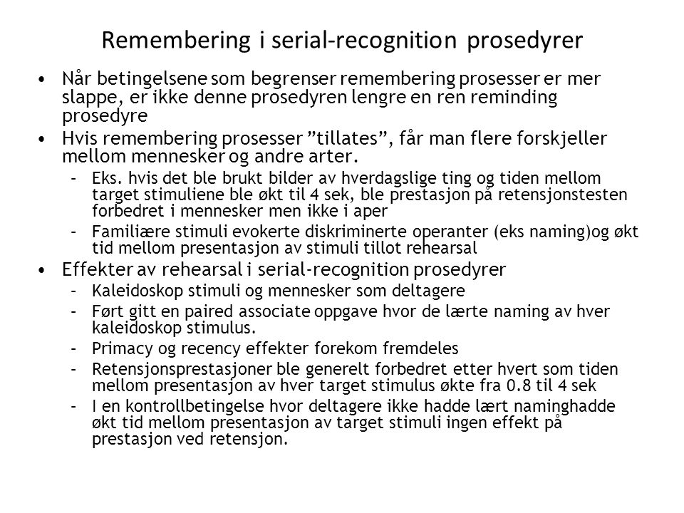 Remembering i serial-recognition prosedyrer