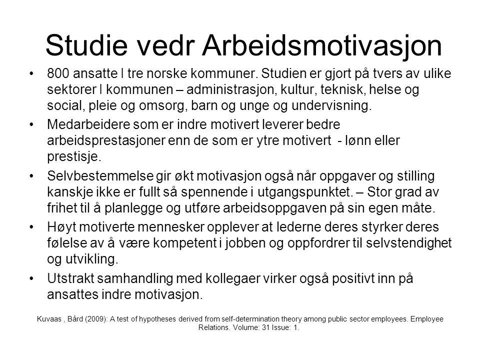 Studie vedr Arbeidsmotivasjon