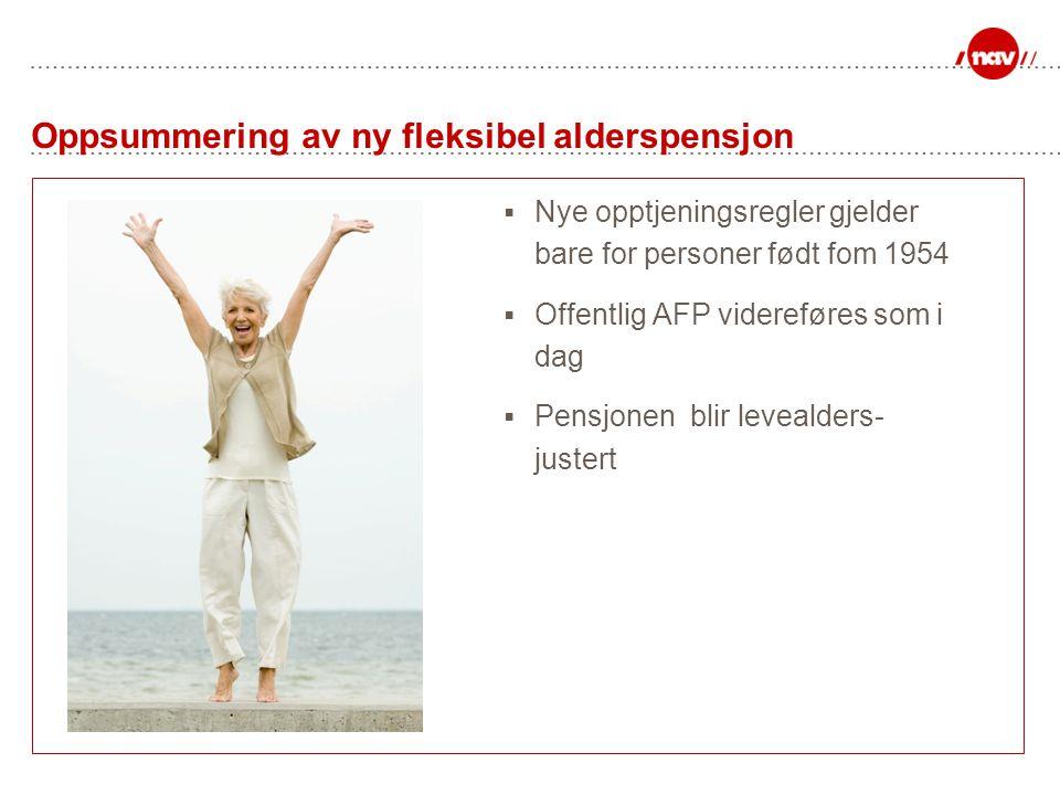 Oppsummering av ny fleksibel alderspensjon