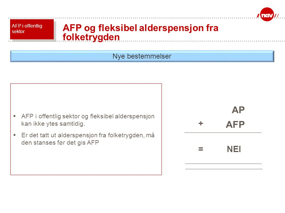 AFP og fleksibel alderspensjon fra folketrygden