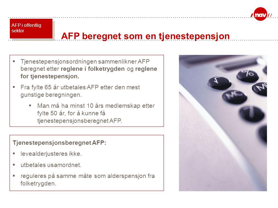 AFP beregnet som en tjenestepensjon