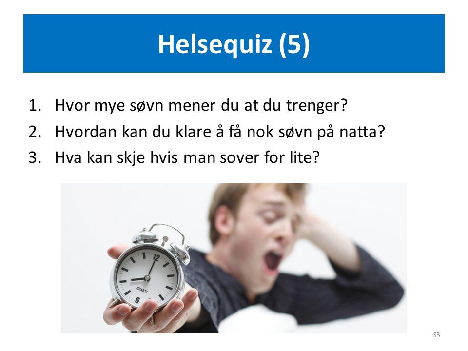Helsequiz (5) Hvor mye søvn mener du at du trenger