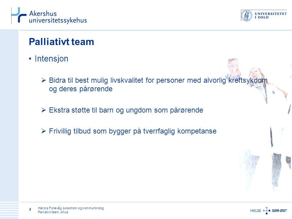Palliativt team Intensjon