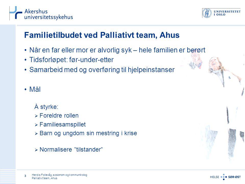 Familietilbudet ved Palliativt team, Ahus