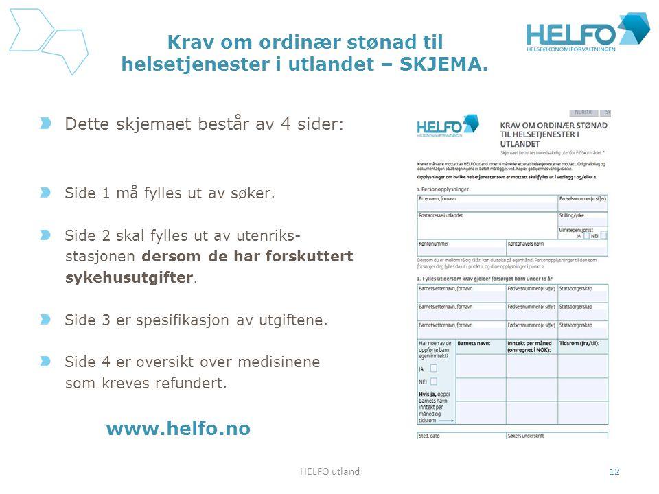 Krav om ordinær stønad til helsetjenester i utlandet – SKJEMA.