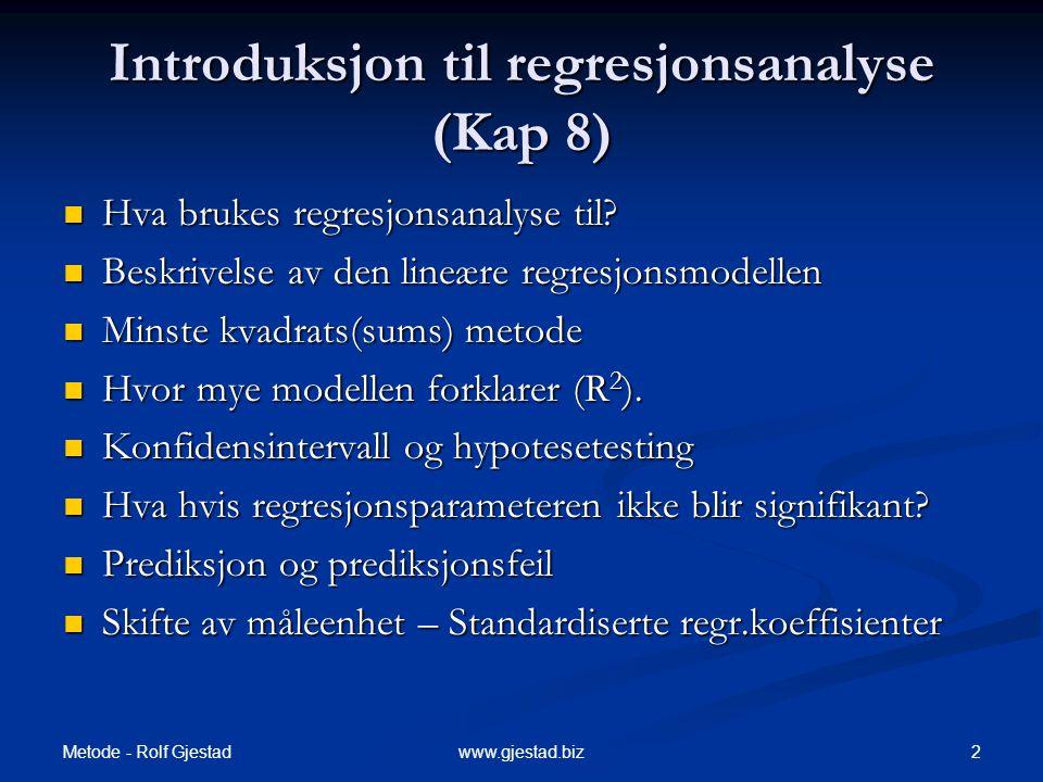 Introduksjon til regresjonsanalyse (Kap 8)