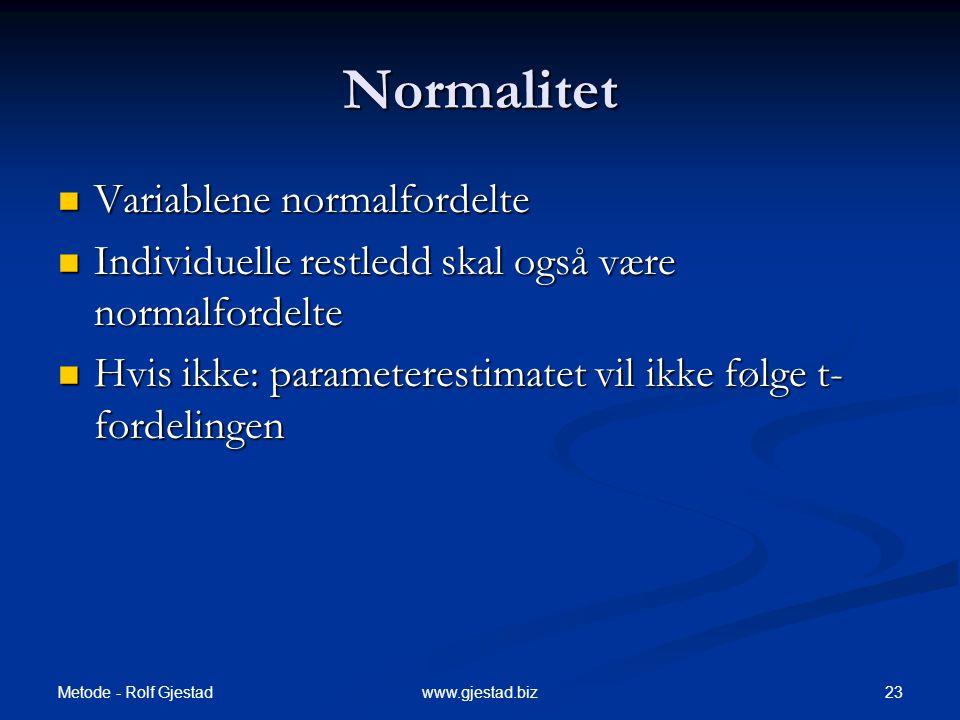 Normalitet Variablene normalfordelte