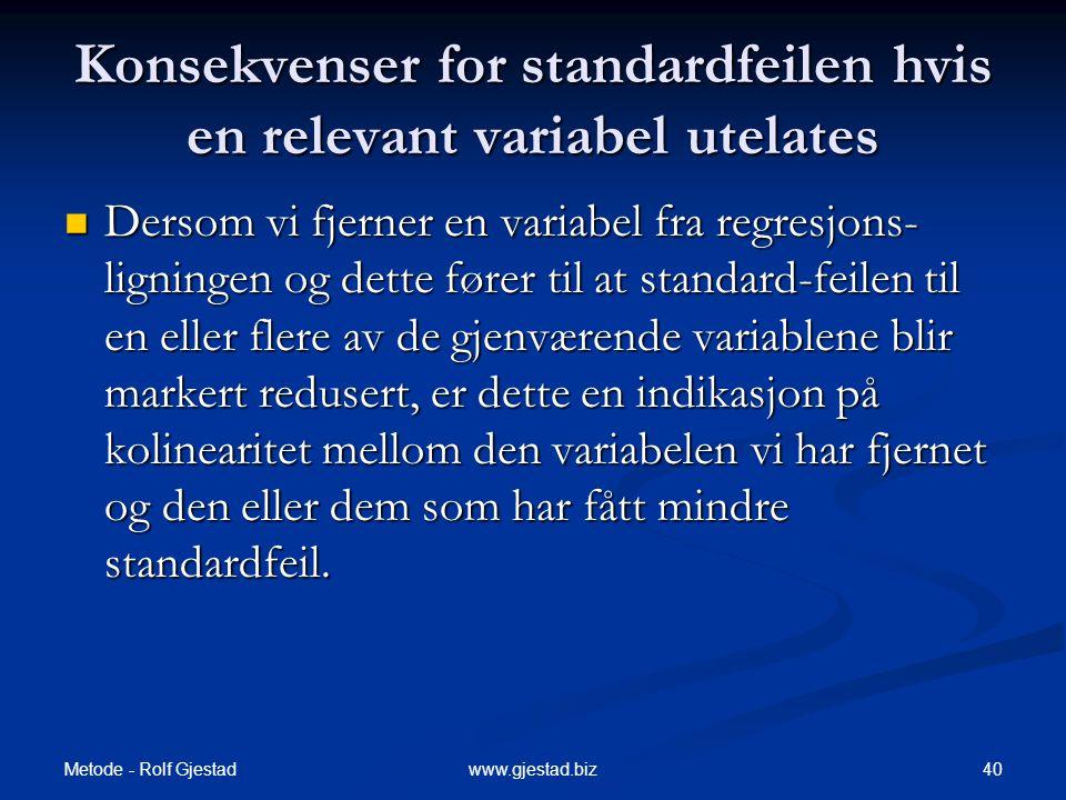 Konsekvenser for standardfeilen hvis en relevant variabel utelates
