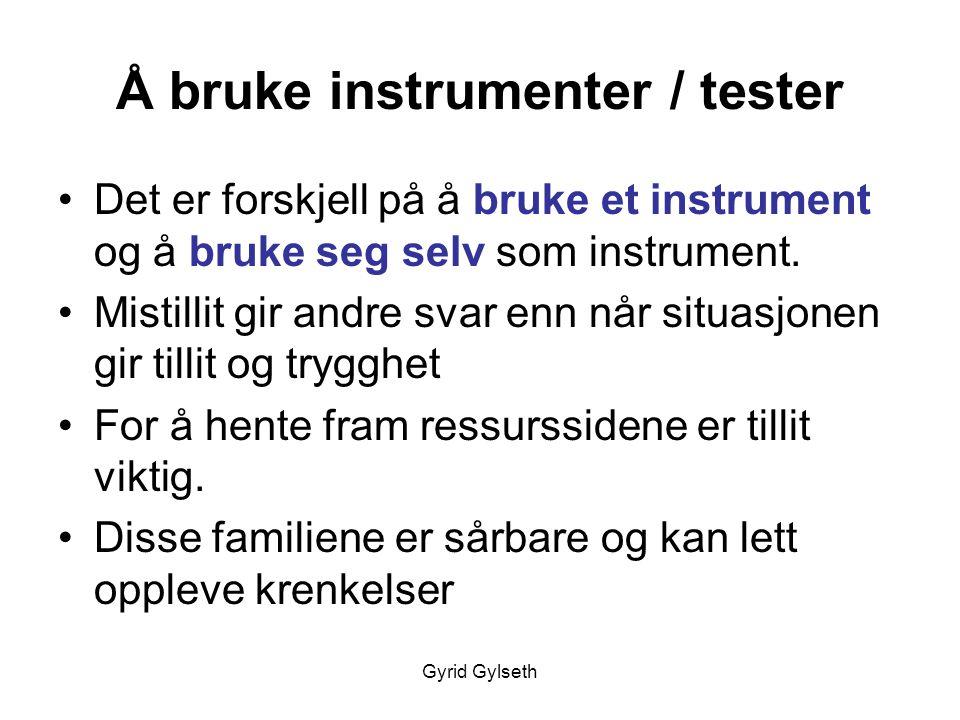 Å bruke instrumenter / tester