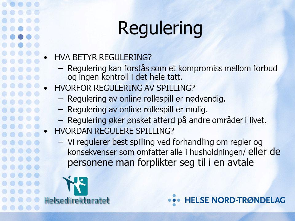 Regulering HVA BETYR REGULERING