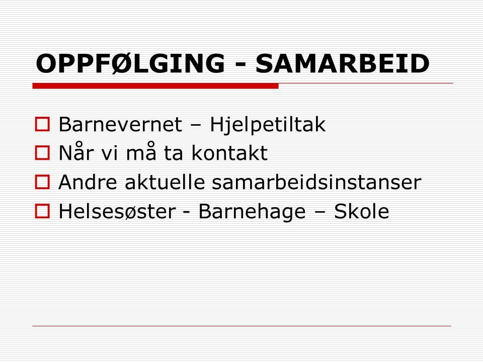 OPPFØLGING - SAMARBEID