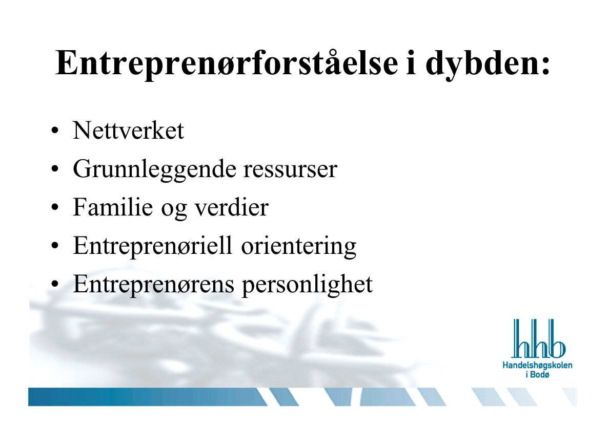 Entreprenørforståelse i dybden: