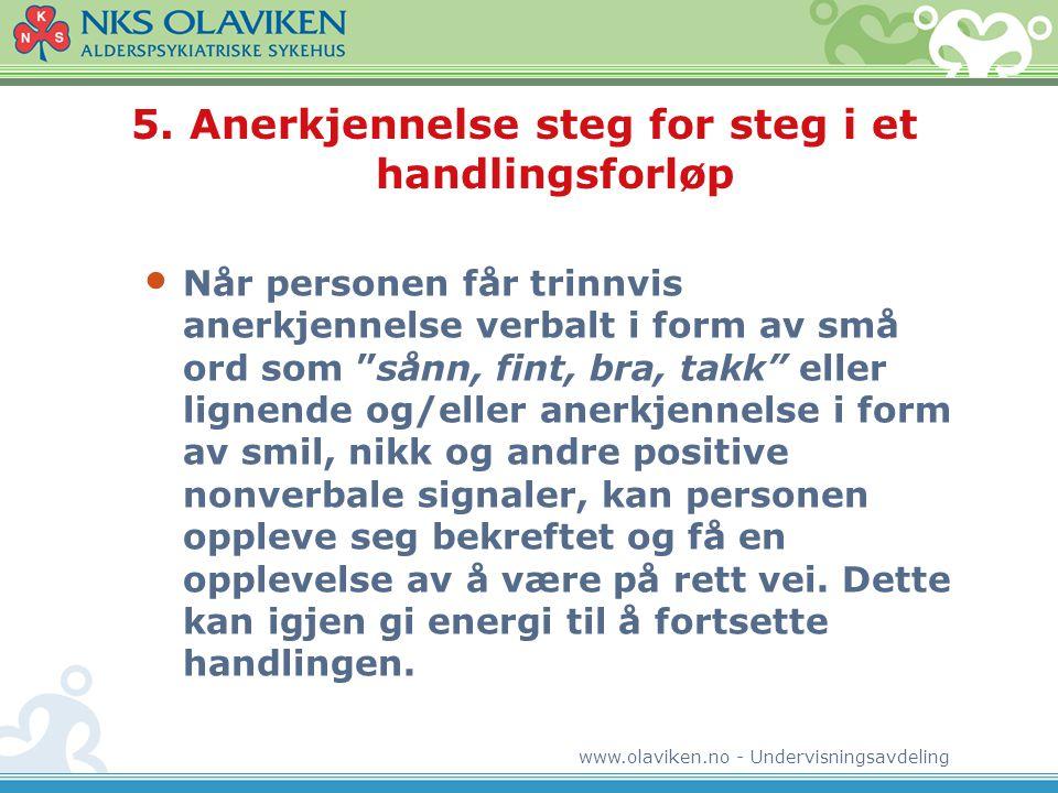 5. Anerkjennelse steg for steg i et handlingsforløp